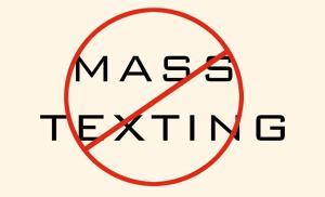 no-mass-texting